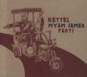 Kettel – Myam James Part I