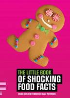 The little book of shocking food facts