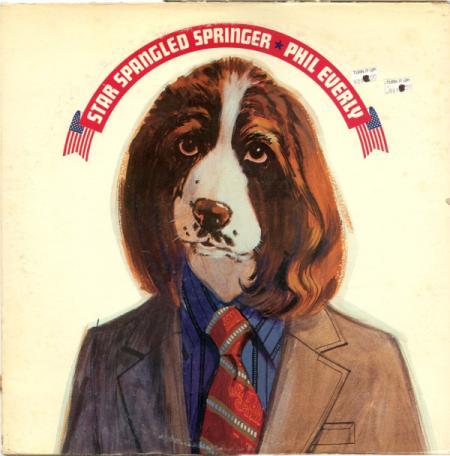 Phil Everly - Star Spangled Springer