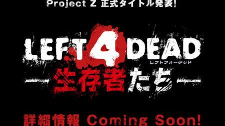 Project Z Left 4 Dead