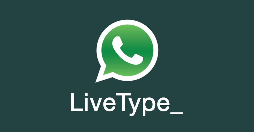 WhatsApp LiveType