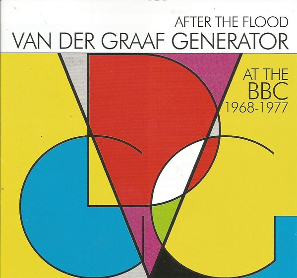 Van Der Graaf Generator - After The Flood: At the BBC 1968-1977