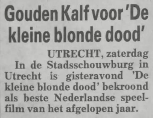 Citaten Uit De Kleine Blonde Dood : Fok specials jaar het gouden kalf deel
