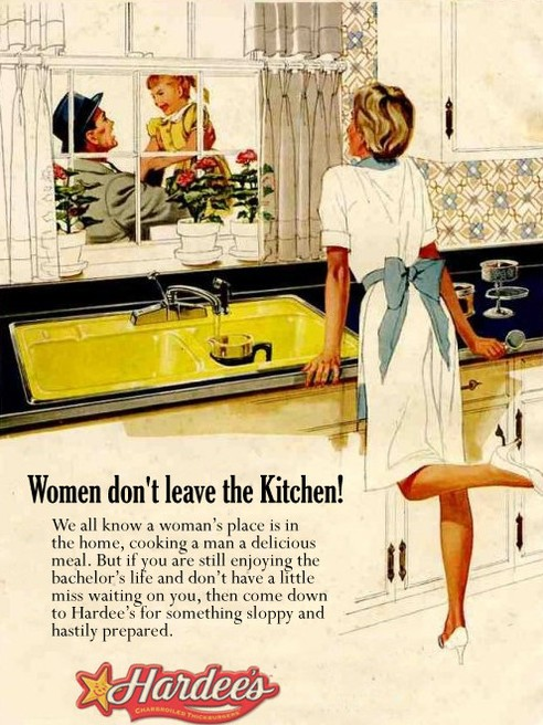 Women don't leave the Kitchen!
