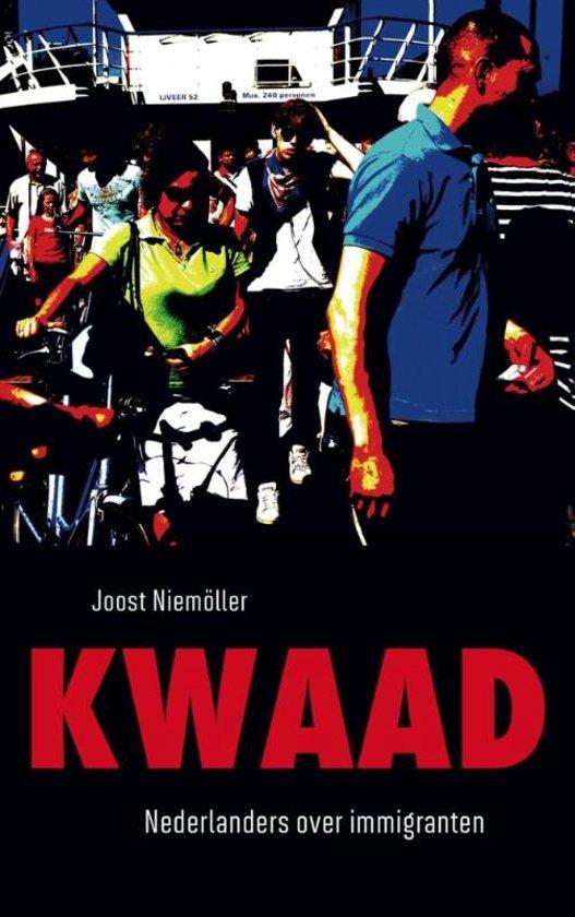 Joost Niemoller - Kwaad