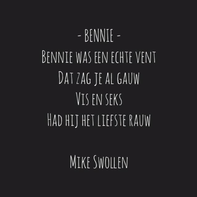 Gedicht van de dag: Bennie (Foto: Mike Swollen)