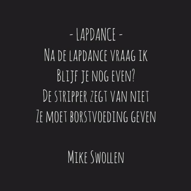 Swollinski gedicht Lapdance (Foto: Mike)