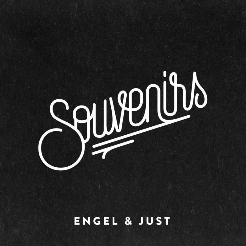 Engel & Just - Souvenirs