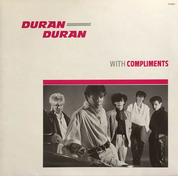 Duran Duran - With Compliments EP