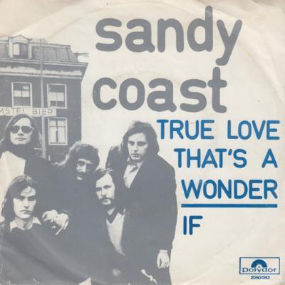 The Sandy Coast - True Love That's A Wonder