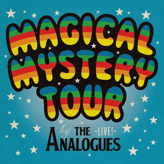 The Analogues - Magical Mystery Tour Live