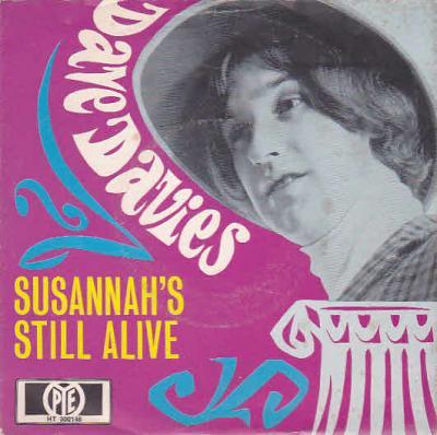 10 Dave Davies - Susannah's Still Alive