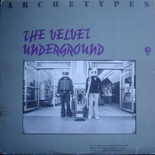 The Velvet Underground - Archetypes (1974)