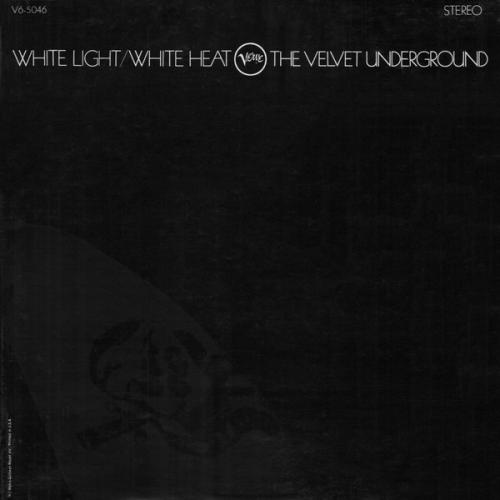 The Velvet Underground - White Light⁄White Heat