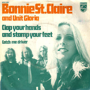 05 Bonnie St. Claire & Unit Gloria - Clap Your Hands And Stamp Your Feet