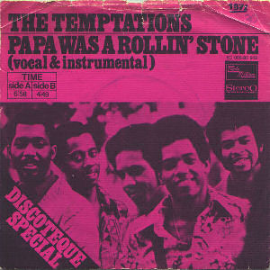 07 The Temptations - Papa Was A Rollin' Stone