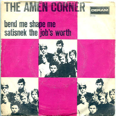 05 Amen Corner - Bend Me Shape Me