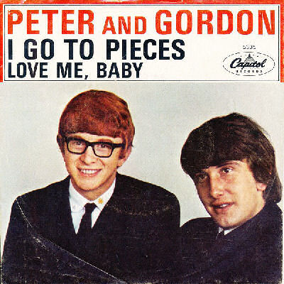 10 Peter And Gordon - I Go To Pieces