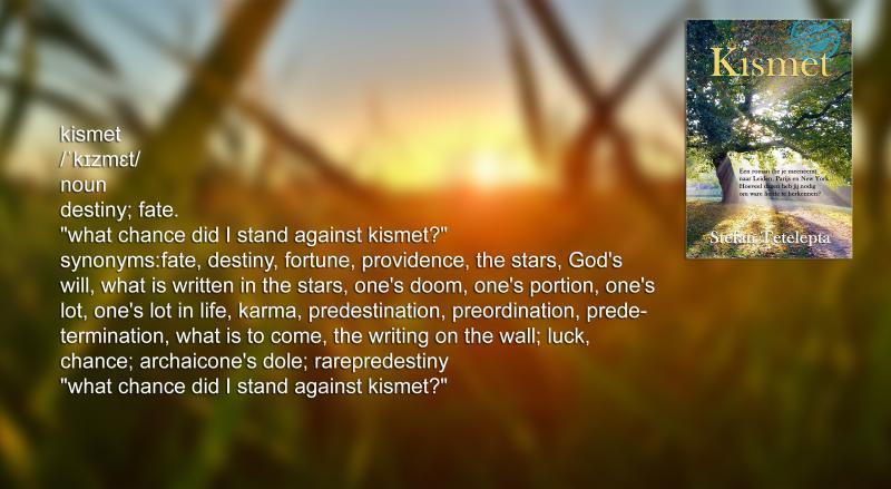 De betekenis van Kismet  (Foto: Stefan Tetelepta )