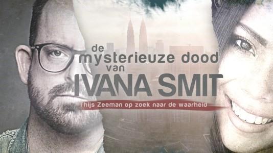 De mysterieuze dood van Ivana Smit  (Foto: Talpa)